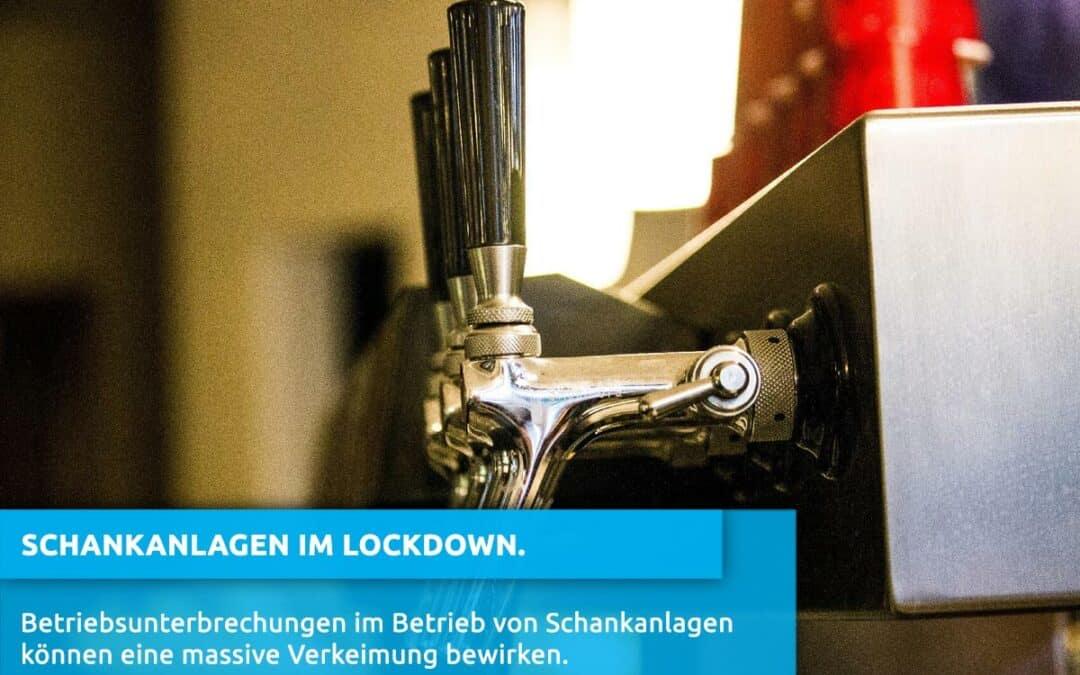 Schankanlagen in Zeiten von Betriebsunterbrechungen.